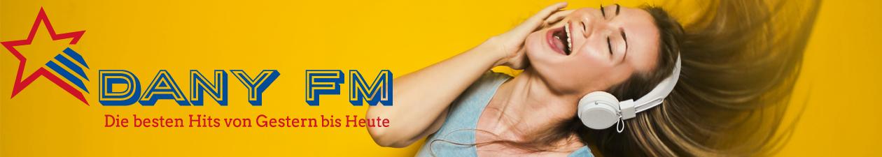Dany FM – Die besten Hits von Gestern bis Heute